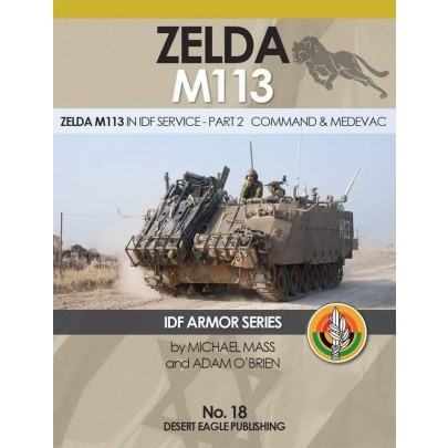 IDF ARMOR SERIES NO.18 Zelda M113 in IDF service - part 2 Command & Medevac