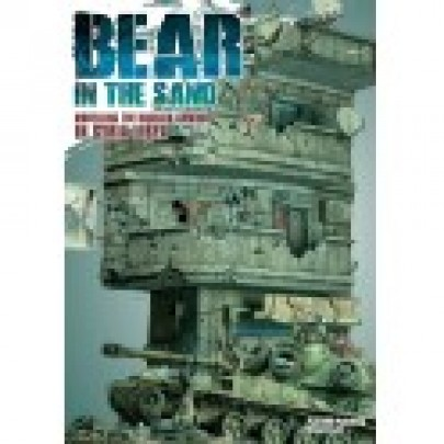 SPECIAL ISSUE 05 Abrams Squad Magazine - Bear in the sand - Modelling the Russian armour in Syria-Libya