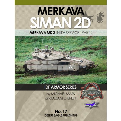 IDF ARMOR SERIES NO.17 SIMAN 2D Merkava MK2 in IDF service - part 2