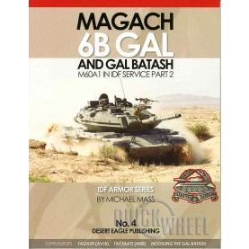 IDF ARMOR SERIES NO.4 Magach 6B GAL & GAL BATASH, M60A1 in IDF Service part 2